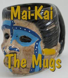Mai-Kai: The Mugs