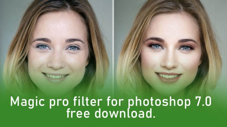 Magic pro filter for photoshop 7 download Free Download