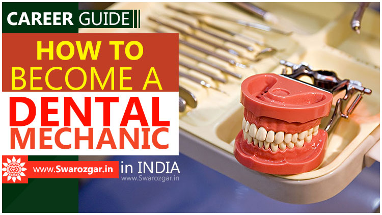 Dental Mechanics Career Guide