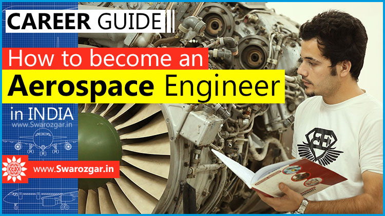 How to become an Aerospace Engineer