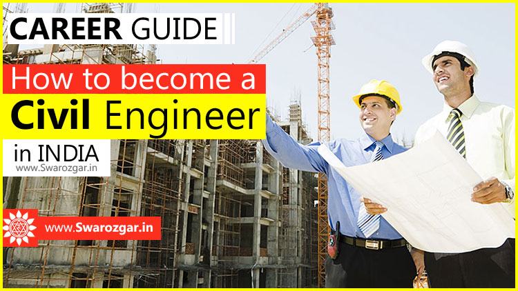 How to become a civil engineer in india