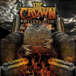 The Crown - Headhunter - single from Death Is Not Dead
