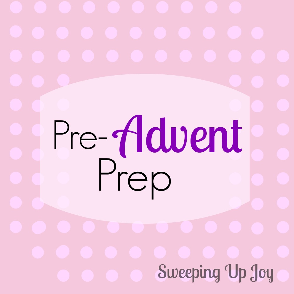 Pre-Advent Prep: The List