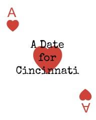 A Date for Cincinnati