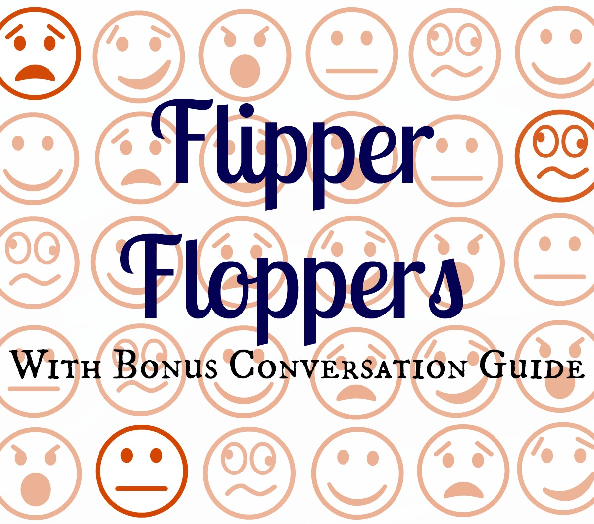 Flipper Floppers: With Bonus Conversation Guide