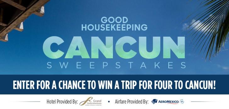 Good Housekeeping Cancun Trip Sweepstakes