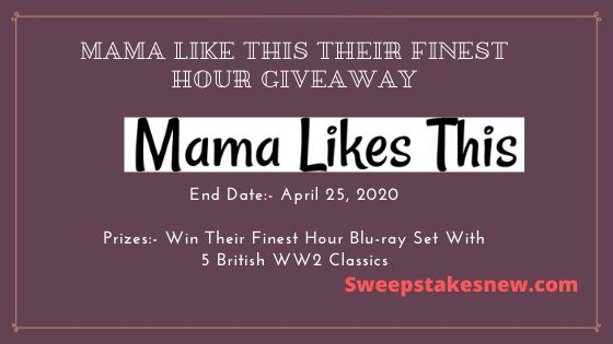 Mama Like This Their Finest Hour Giveaway