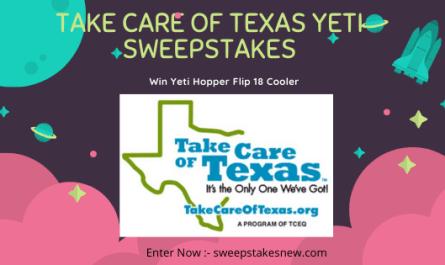 Take care of texas Yeti Sweepstakes