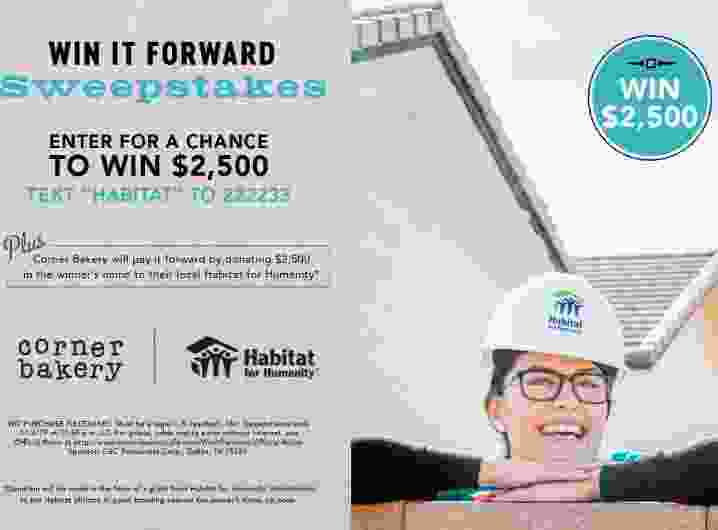 Corner Bakery Cafe Win It Forward Sweepstakes