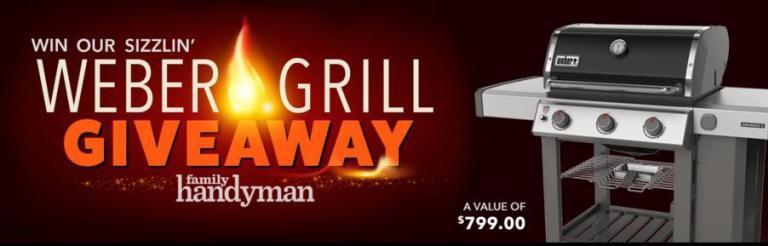 Family Handyman Weber Grill 2019 Giveaway – Win Weber Genesis Grills