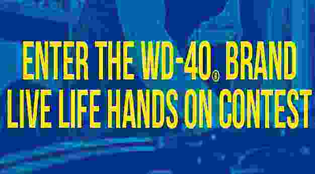 WD-40 Live Life Hands On Contest - Win Cash Prizes
