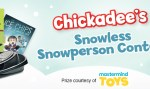 Owl Kids Chickadees Snowless Snowperson Contest - Win Prize