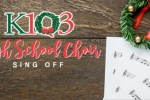 K103 High School Choir Sing Off Contest - Win Tickets