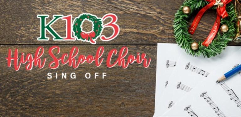 K103 High School Choir Sing Off Contest - Win Tickets