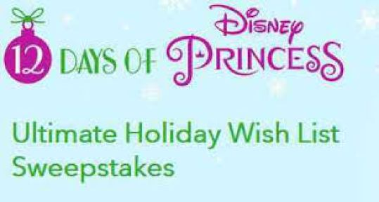 12 Days of Disney Princess Wish List Sweepstakes - Win Prize