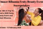 Omaze Rihanna Fenty Beauty Event Sweepstakes - Win Trip