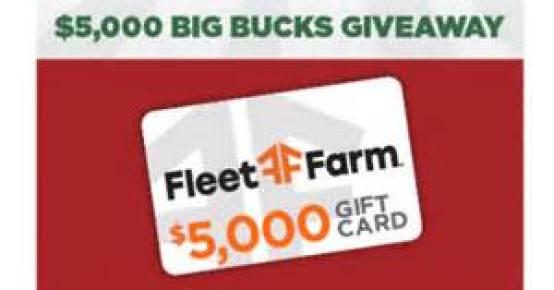 Fleet Farm $5000 Big Bucks Giveaway - Win Gift Card