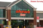 Shaws Supermarket Survey Sweepstakes - Win Gift Card