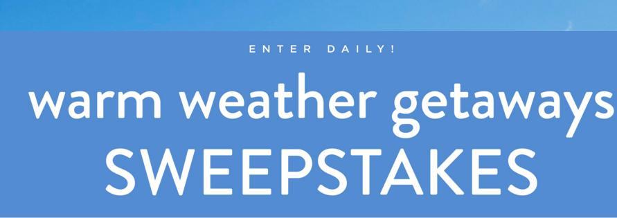 2020 Warm Weather Getaways Sweepstakes