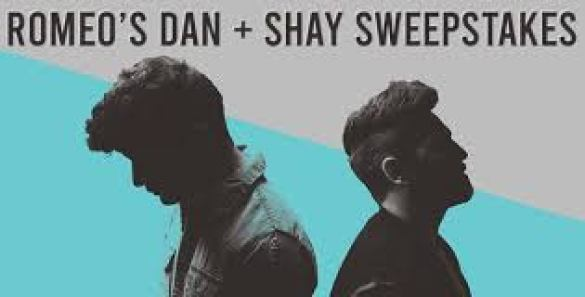 Romeos Dan and Shay Sweepstakes - Win Tickets