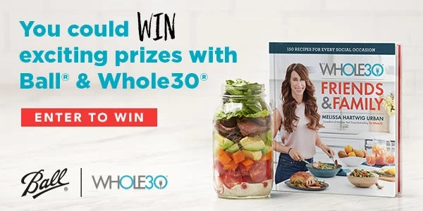 Ball Home Canning Whole30 Instant Win Game - Win Gift Card
