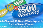 WPXI Watch 11 To Win $500 Contest - Win Cash Prizes