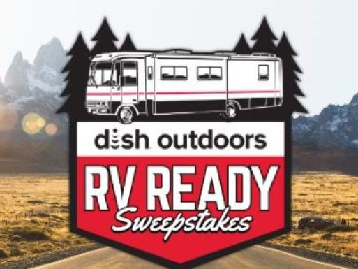 Dish Outdoors RV Ready Sweepstakes