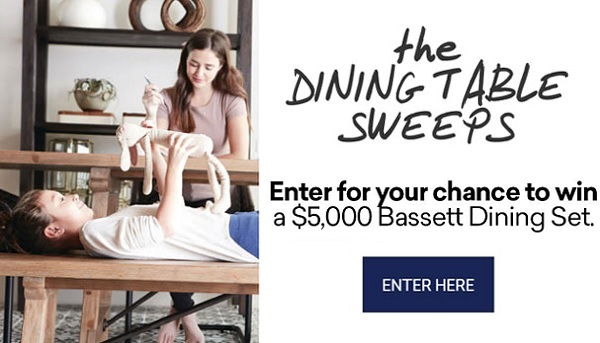 Bassett $5K Dining Table Sweepstakes