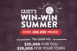 Caseys Win-Win Summer Sweepstakes