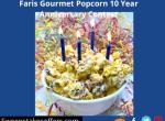 Faris Gourmet Popcorn 10 Year Anniversary Contest