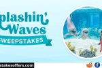 Splashin Waves Sweepstakes