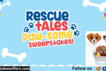 Little Tikes Rescue Tales Pawsome Sweepstakes