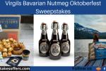 Virgils Bavarian Nutmeg Oktoberfest Sweepstakes