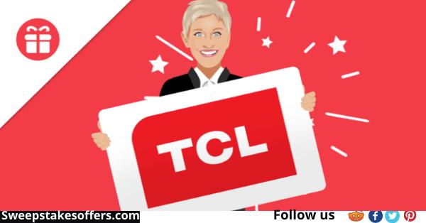 Ellen DeGeneres TCL TV Giveaway