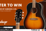 Fishman Music Epiphone J-45 Guitar Giveaway