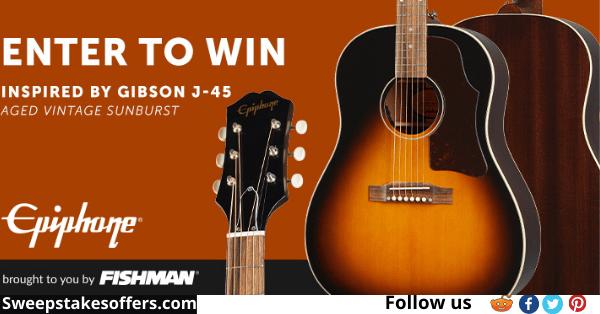 Fishman Music Epiphone J-45 Guitar Giveaway