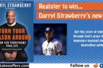 Darryl Strawberry Brand New Book Sweepstakes