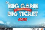 ACME Markets Big Game Big Ticket Sweepstakes