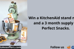 Perfect Snacks KitchenAid Sweepstakes