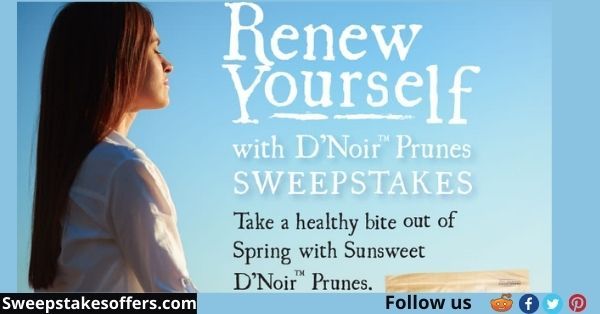 Sunsweet Renew Yourself with D Noir Prunes Sweepstakes