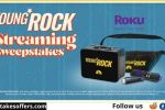 Young Rock Streaming Sweepstakes