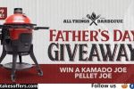 Kamado Joe All Things BBQ Father's Day Giveaway