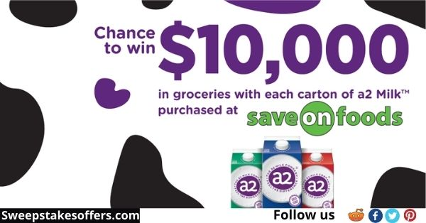 a2 Milk Save On Foods Grocery Giveaway