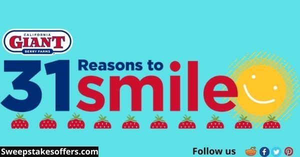 California Giant 31 Reasons to Smile Sweepstakes