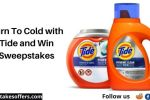 Turn To Cold with Tide and Win Sweepstakes