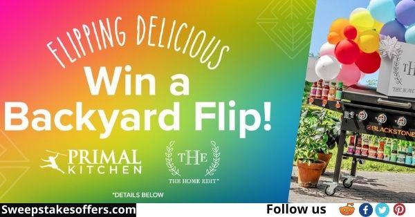 Primal Kitchen Flip Your Backyard Sweepstakes
