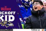 Baltimore Ravens Kickoff Kid Sweepstakes