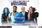 WWE & Pure Life WrestleMania Sweepstakes