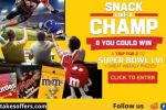 Snack Like A Champ Sweepstakes