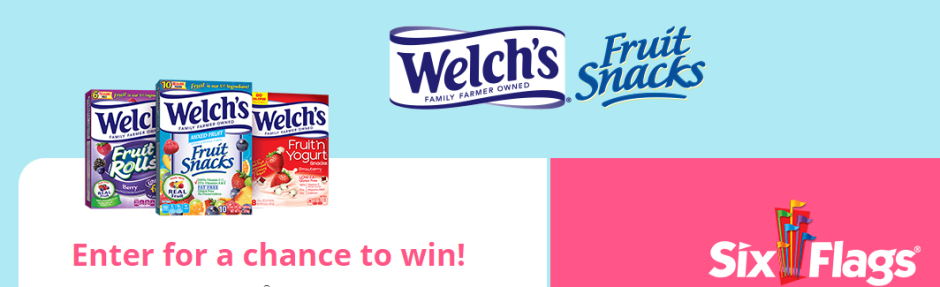 Welch's Fruit Snacks Six Flags Sweepstakes 2018